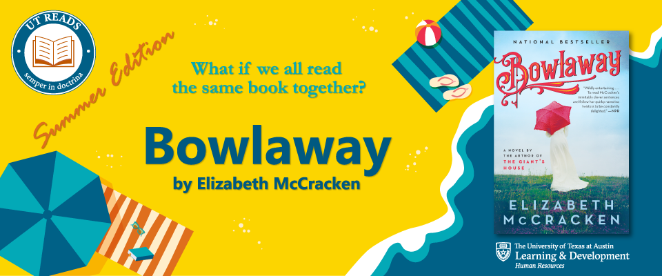 promotional banner for the UT Reads Summer Edition book - Bowlaway