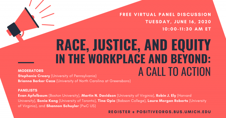 Race, Justice, and Equity in the Workplace and Beyond: A Call to Action